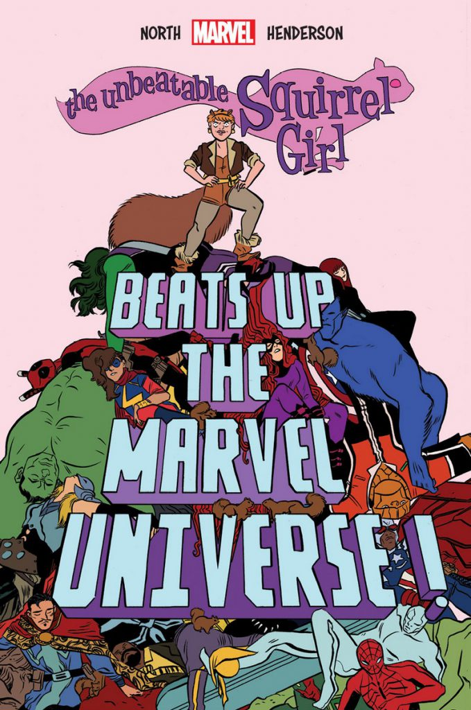 The Unbeatable Squirrel Girl Beats Up the Marvel Universe, a good book you're not buying.